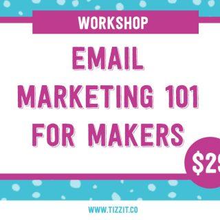 Workshop – Email Marketing 101